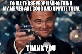 My Meme Maker - leonardo dicaprio cheers meme imgflip