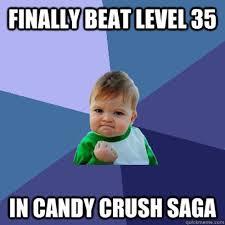 Candy Meme - 10 sweet candy crush saga memes
