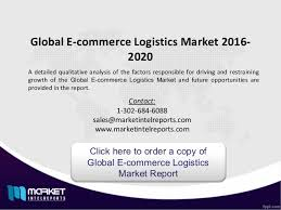 Webinar E Commerce Logistics Oct 2020 Analysis For Global E Commerce Logistics Market