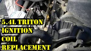 how to change ignition coils on 5 4l triton ford engine youtube