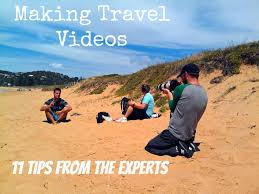 travel videos images Making travel videos 11 tips from the experts jpg