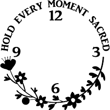 Karlsson Orologio by Sticker Horloge Citation Hold Every Moment Sacred Ambiance Sticker Horloge Rv A132 Png