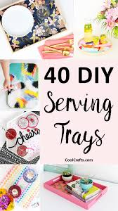 diy tray 40 most incredible diy serving tray ideas cool crafts