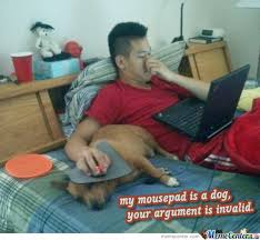 Meme Mouse Pad - my mousepad is a dog your argument is invalid by a u meme center
