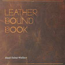 leather bound photo book leather bound book by shadi toloui wallace