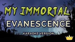 my immortal evanescence testo evanescence my immortal karaoke version