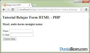 membuat form input menggunakan html cara mengirim variabel pesan antar halaman php php form duniailkom