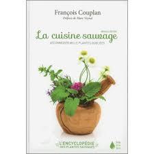 cuisine plantes sauvages encyclopédie des plantes sauvages comestibles et toxiques de l