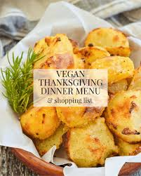 vegan thanksgiving dinner menu shopping list a vegan