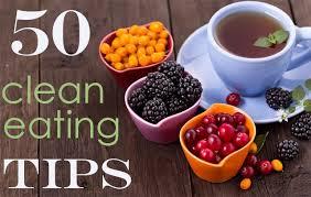 clean cuisine u0027s 50 eat clean lifestyle tips
