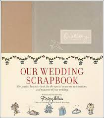 our wedding scrapbook our wedding scrapbook by darcy miller hardcover barnes noble