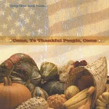 thanksgiving cd the thanksgiving cd come ye thankful come
