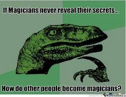 Magician Meme - magicians dafuq by coitus meme center