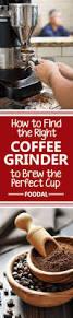 Coffee Grinder Espresso Machine Best 25 Best Coffee Grinder Ideas Only On Pinterest Barista
