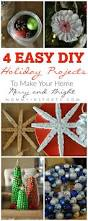 easy diy projects make your home merry u0026 bright with these 4 easy diy projects