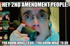 Second Amendment Meme - the actor commands the second amendment people