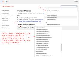 webmaster google webmaster tools change of address tool fails with https click for full size