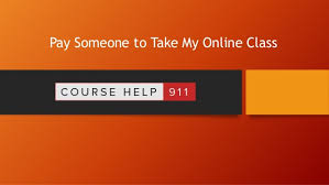 pay someone to do online class take my online class why should you hire us