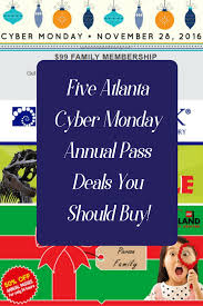 Discount Season Pass Six Flags Atlanta Cyber Monday Deals On Family Attractions