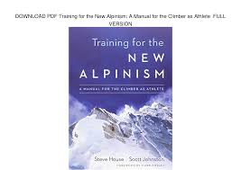 download pdf training for the new alpinism a manual for the