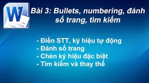 format lop word 2010 học word 2010 bài 3 bullets numbering đánh số trang tìm kiếm