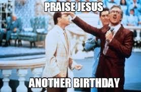 Praise Jesus Meme - meme creator fletch birthday meme generator at memecreator org