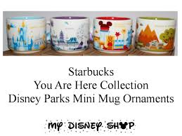 starbucks you are here mini mug ornament collection walt disney