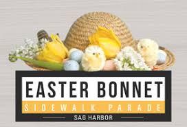 easter bonnet easter bonnet parade sag harbor chamber of commerce