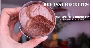 cuisine rapide sans four melassi recettes mousse au chocolat sans cuisson simple et