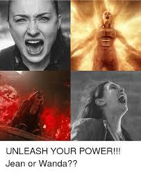 Wanda Meme - unleash your power jean or wanda meme on me me
