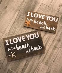 wood handpainted sign i love you to the beach and back sign