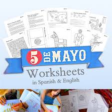 mexico u0027s cinco de mayo worksheets in spanish and english
