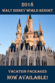 2018 walt disney world vacation packages now available