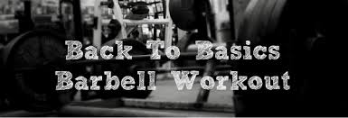 Squat Deadlift Bench Press Workout Back To The Basics Mass U0026 Power Barbell Workout U2014 Lee Hayward U0027s