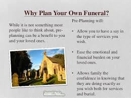 how to plan a funeral pre planning your own funeral