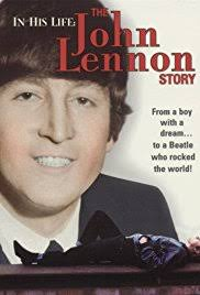 biography of john lennon in the beatles in his life the john lennon story tv movie 2000 imdb