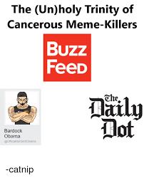 Trinity Meme - the unholy trinity of cancerous menne killers buzz feed ohe not