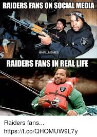 Raiders Fans Memes - raiders fans on social media rai memes raiders fans in real life