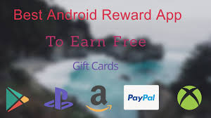gift card reward apps best apps to get free reward on android ios 2017 best app to
