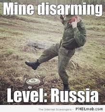 Russia Meme - 31 mine disarming level russia meme pmslweb