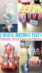 carnival birthday party carnival birthday party part 2 treats decorations a houseful