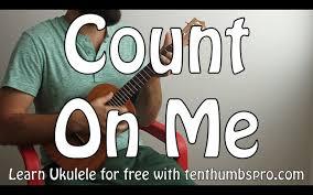 Count On Me Ukulele Songs Count On Me Bruno Mars Easy Beginner Song Ukulele Tutorial