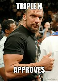 Triple H Memes - triple h approves wrestling meme on sizzle