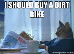 Dirt Bike Memes - dirt bike memes dirtriderfanatics