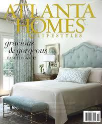 atlanta homes u0026 lifestyles magazine southern lifestyle