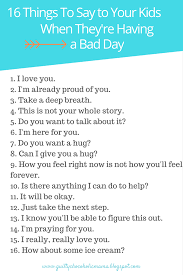 what to say to to be guilty chocoholic 13 things to say to your kids when they re