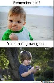 Grown Baby Meme - he s grown up apparently by assier17 meme center