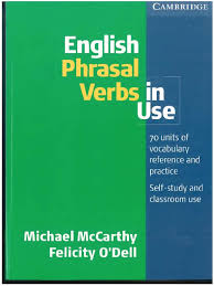 phrasal verbs in use int mccarthy o dell 2004 phrase