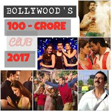 bollywood movies that entered rs 100 crore club 2017 the new