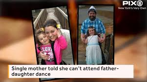 Wildfire Dance by Single Mom Turned Away From Father Daughter Dance Sfgate